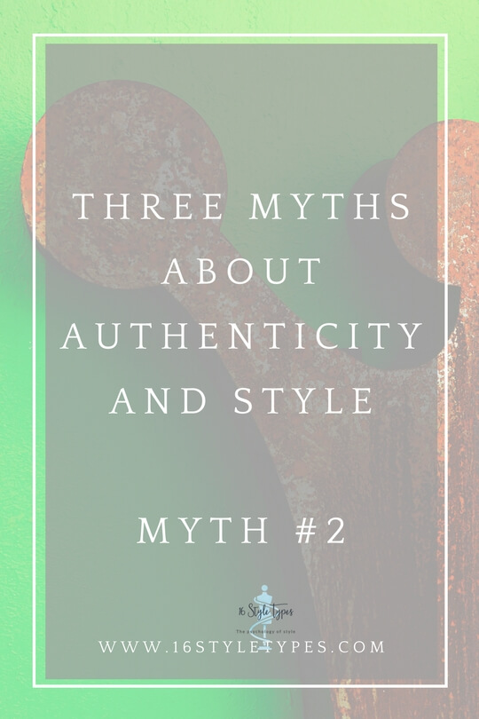 3 myths about authenticity and style - is caring about style shallow or is it actually important? Discover what the research tells us