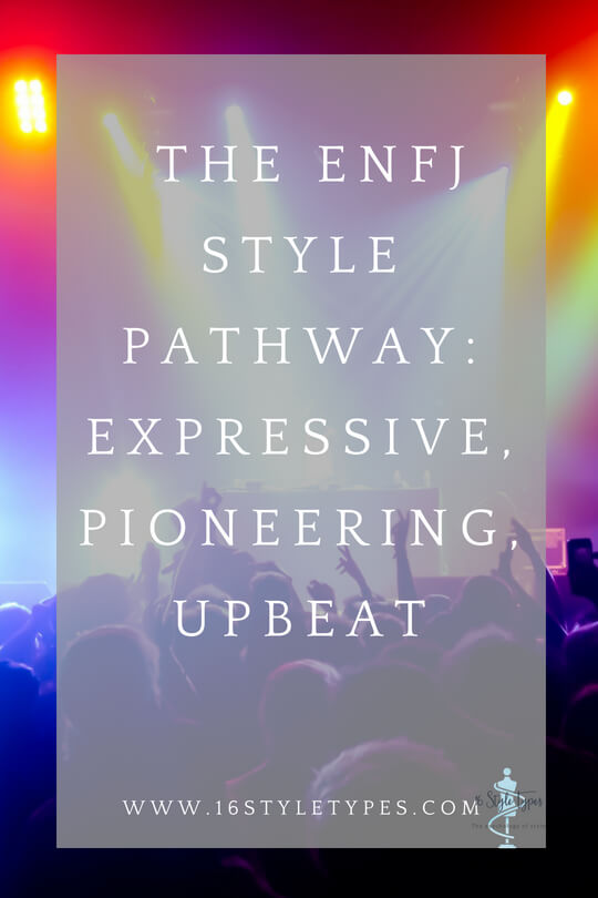 ENFJ style pathway is expressive, pioneering, upbeat