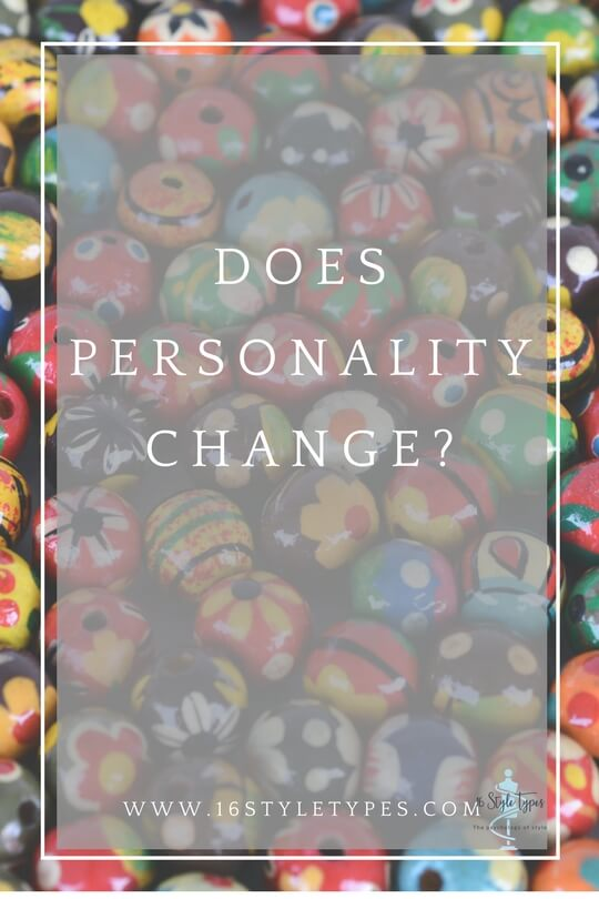 Are we born with particular personalities or do they develop and change